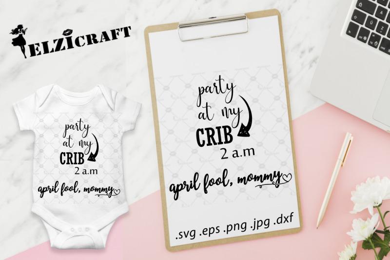 party-at-my-crib-april-fool-mom-svg
