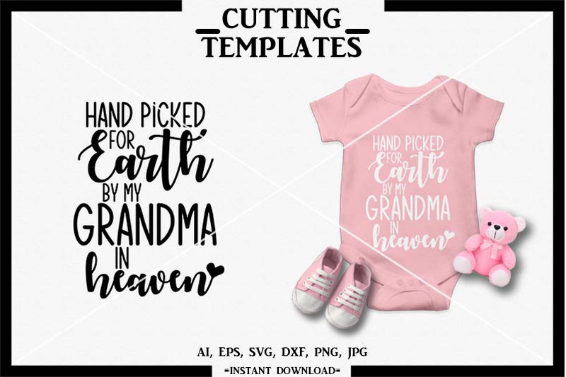 hand-picked-by-grandma-in-heaven-svg-instant-download-cut-file-dxf