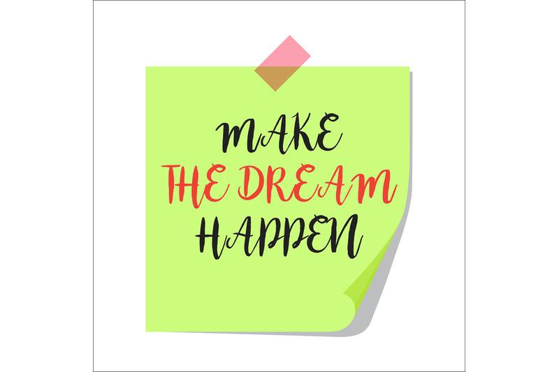 make-the-dream-happen-paper-note