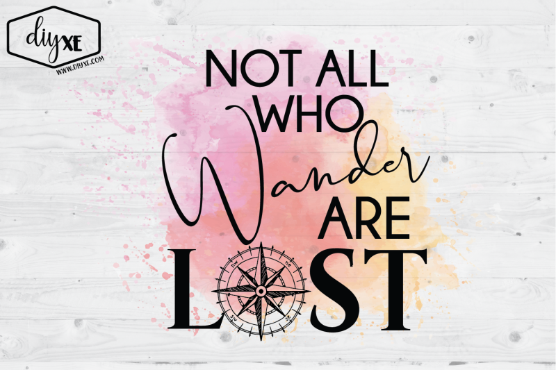 not-all-who-wander-are-lost-sublimation