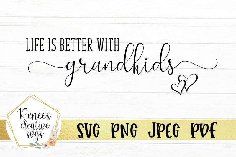 life-is-better-with-grandkids-svg