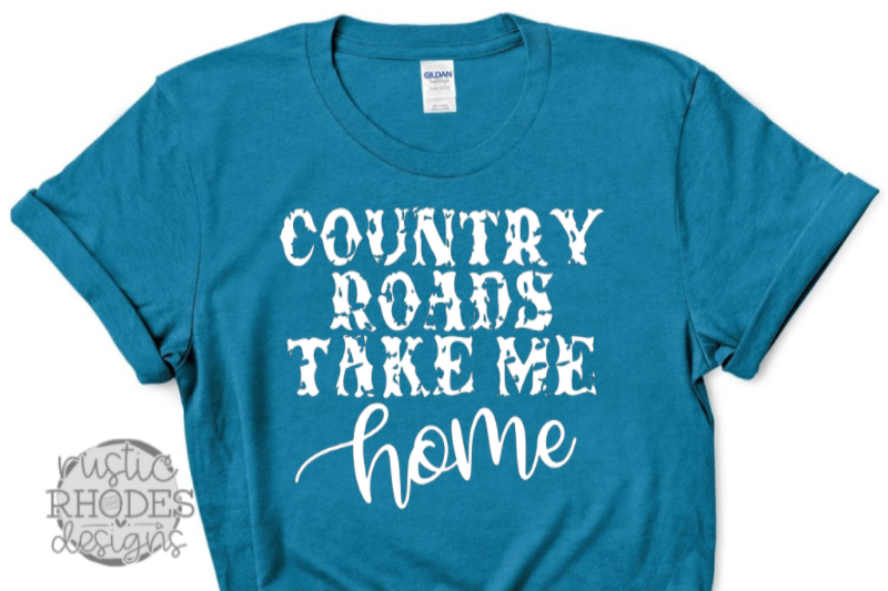 country-roads-take-me-home-svg-png-digital-cut-file