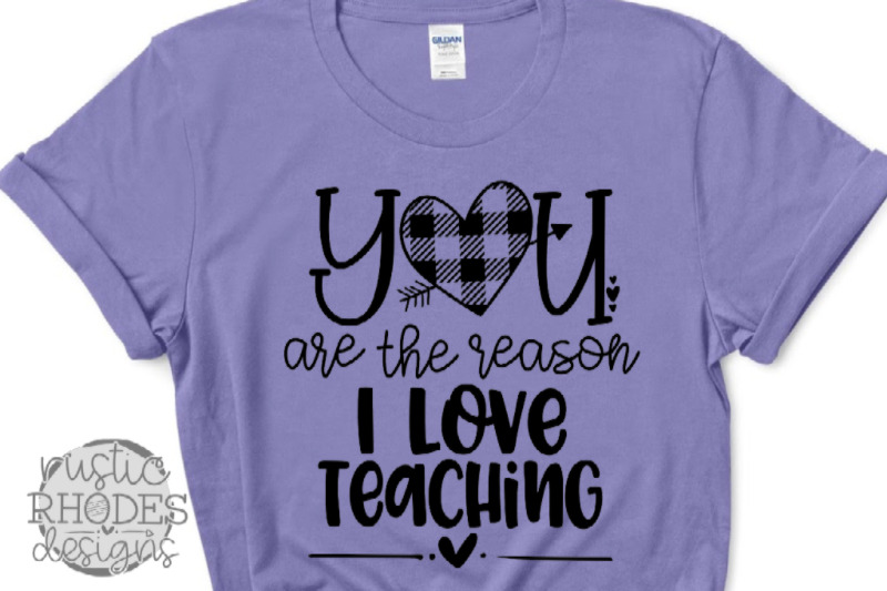 you-are-the-reason-i-love-teaching-svg-png-digital-cut-file
