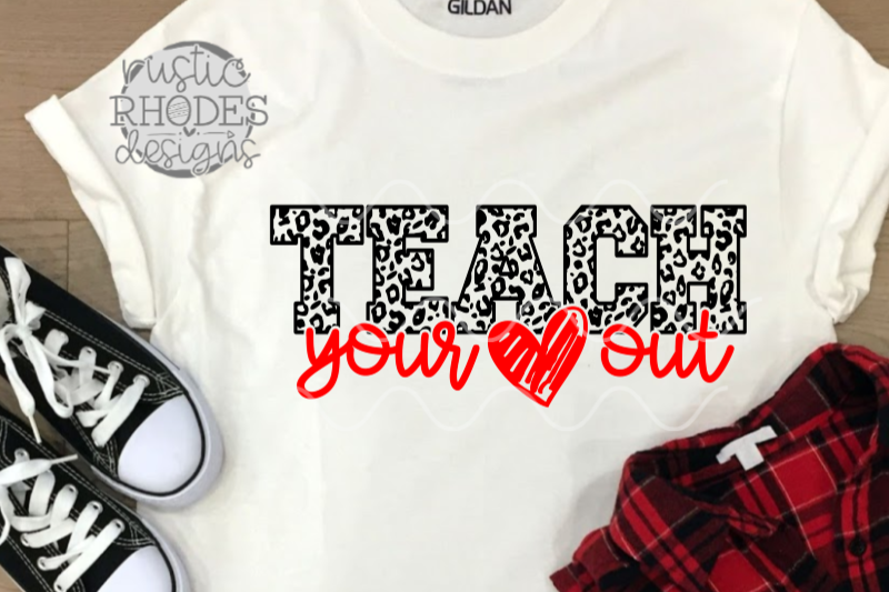 teach-your-heart-out-svg-png-digital-cut-file