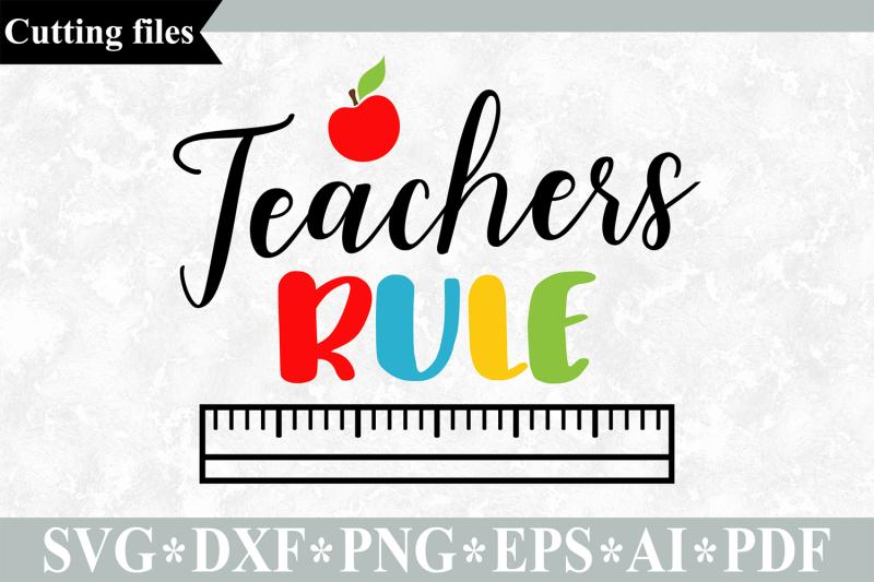 teachers-rule-svg-teacher-svg-teacher-cut-file