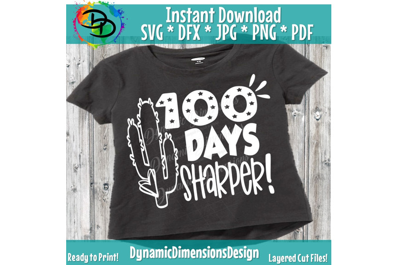 100-days-sharper-svg-100th-day-of-school-cut-file-girl-039-s-shirt-design-kid-039-s-cactus-saying-funny-quote-dxf-png-silhouette-or-cricut-svg