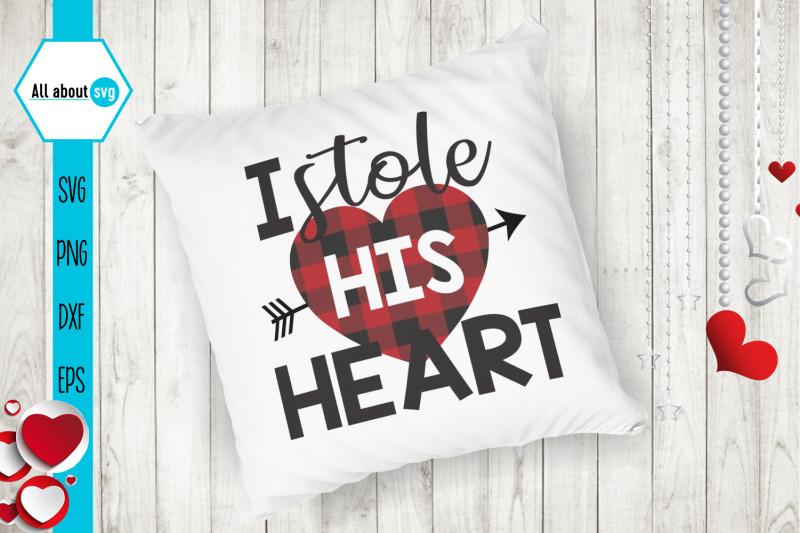 i-stole-his-heart-svg-valentines-buffalo-plaid-svg