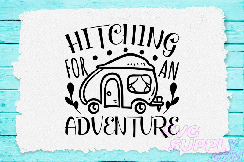 hitching-for-adventure-svg-design-for-adventure-handcraft