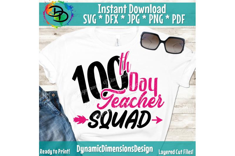 100th-day-of-school-svg-100-days-svg-teacher-crew-svg-teacher-svg