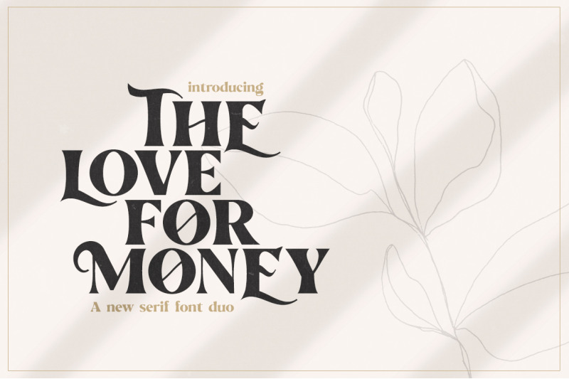 the-love-for-money-font-duo