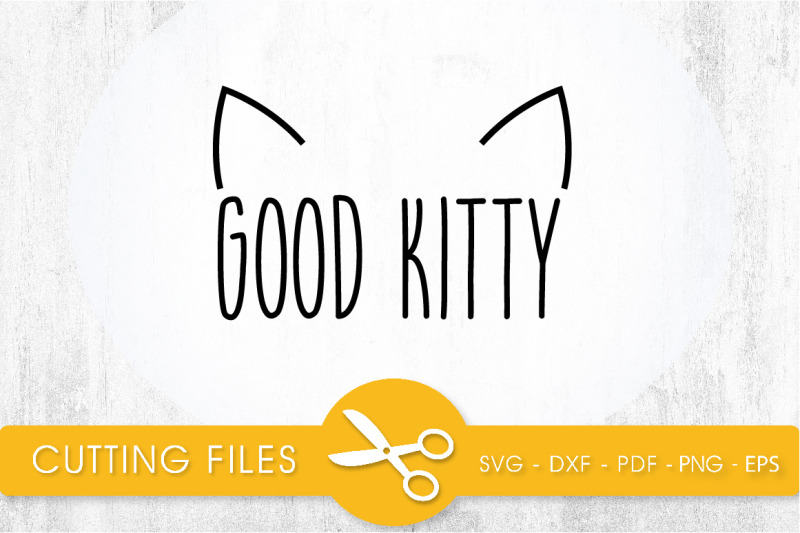 good-kitty-svg-png-eps-dxf-cut-file