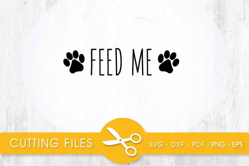 feed-me-svg-png-eps-dxf-cut-file
