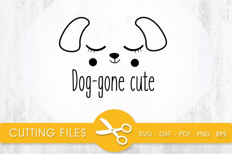 dog-gone-cute-svg-png-eps-dxf-cut-file