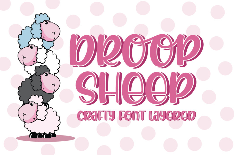 droop-sheep-crafty-font-layered