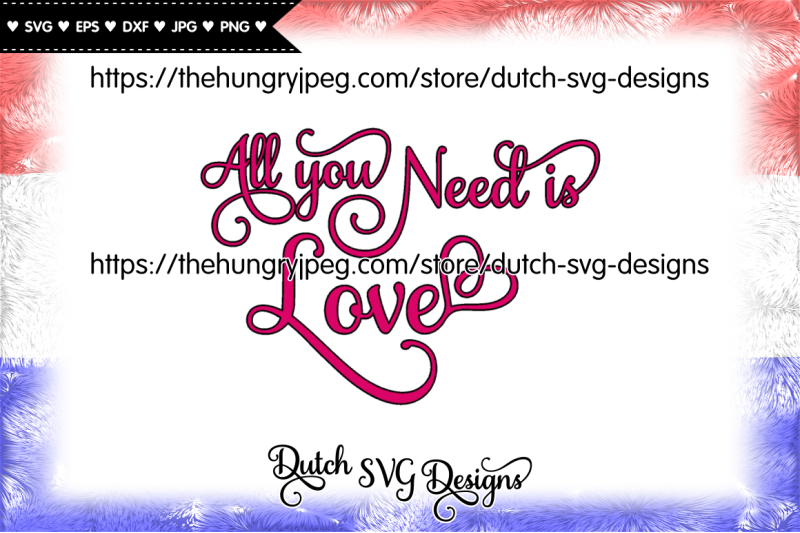 text-cutting-file-all-you-need-is-love-in-samantha-font-love-svg