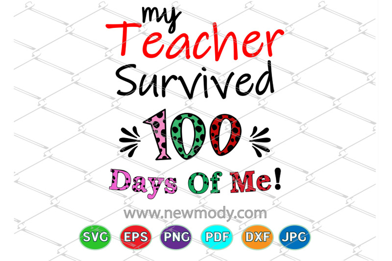 my-teacher-survived-100-days-of-me-svg-teacher-svg-cut-files
