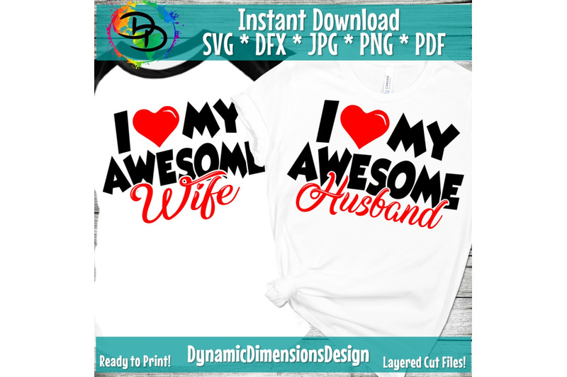 Download Awesome Husband SVG, I Love My Wife SVG, Love my Wife SVG ...