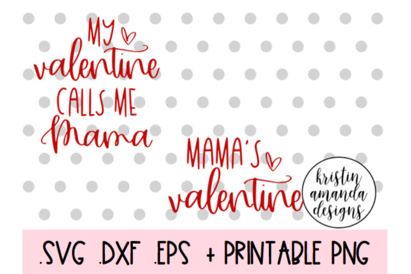 mama-039-s-valentine-valentine-039-s-day-bundle-svg-dxf-eps-png-cut-file-cric