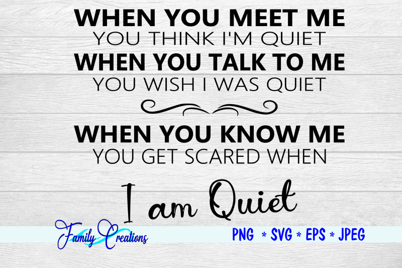 when-you-meet-me-you-think-i-039-m-quiet