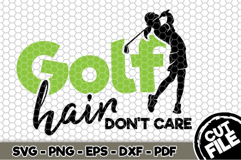 golf-hair-don-039-t-care-svg-cut-file-067