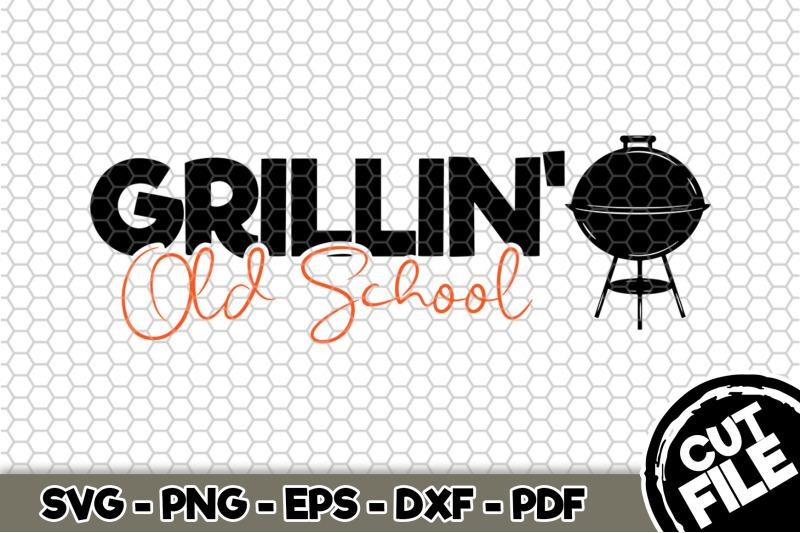 grillin-039-old-school-svg-cut-file-110