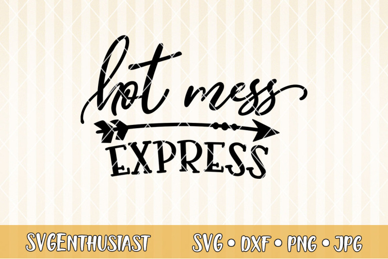 hot-mess-express-svg-cut-file