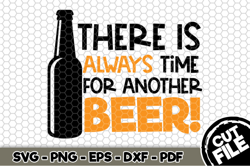 there-is-always-time-for-another-beer-svg-cut-file-117