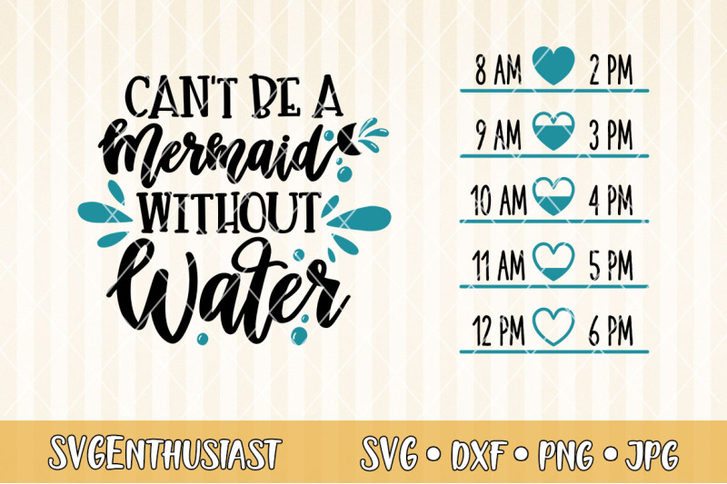 water-tracker-can-039-t-be-a-mermaid-without-water-svg-cut-file