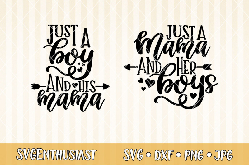 just-a-boy-and-her-mama-just-a-mama-and-her-boys-svg