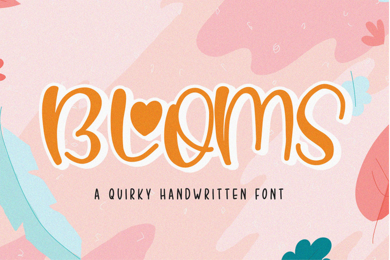 blooms-quirky-font