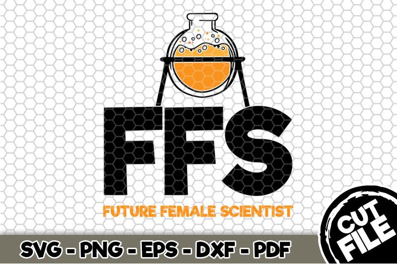 ffs-future-female-scientist-svg-cut-file-134
