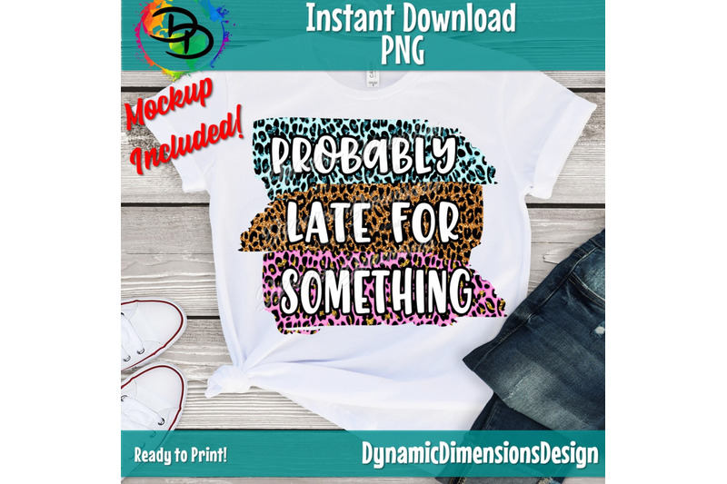 probably-late-for-something-leopard-turquoise-pink-sublimation-desig
