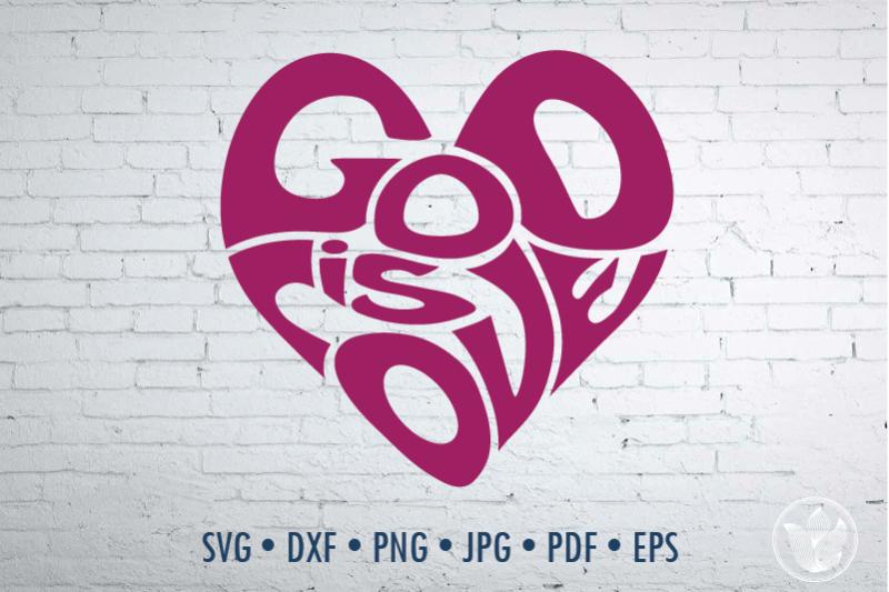 god-is-love-word-art-heart-sgape-svg-dxf-eps-png-jpg