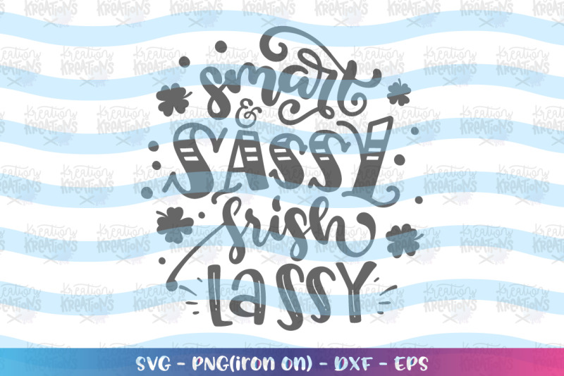 st-patrick-039-s-day-svg-smart-and-sassy-irish-lassy