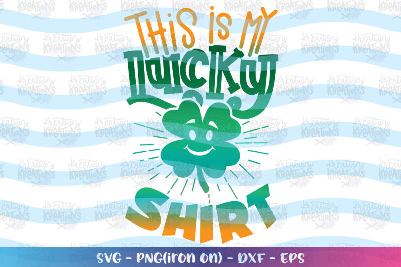 st-patrick-039-s-day-svg-this-is-my-lucky-shirt