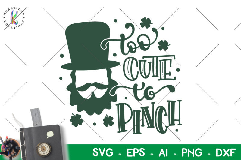 st-patrick-039-s-day-svg-too-cute-to-pinch