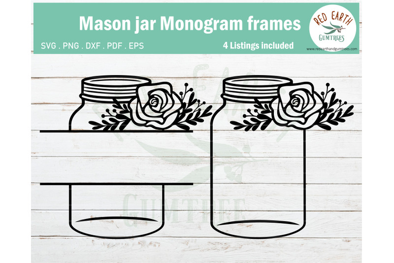 Mason Jar With Flowers Bundle Mason Jar Monogram Frame Svg Png Dxf