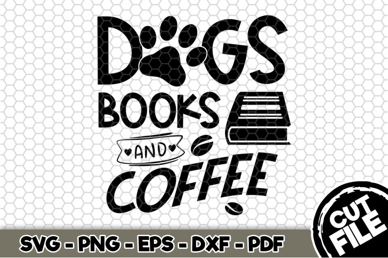 dogs-books-and-coffee-svg-cut-file-n209