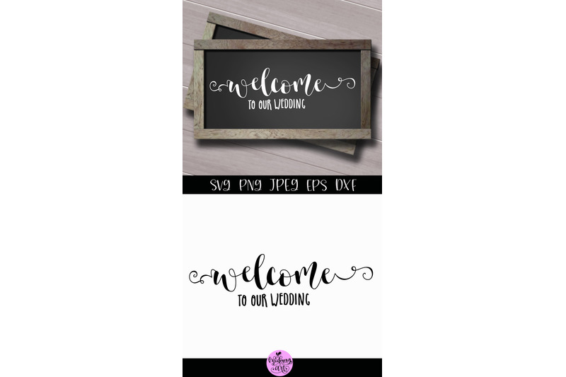 welcome-to-our-wedding-svg-wedding-sign-svg