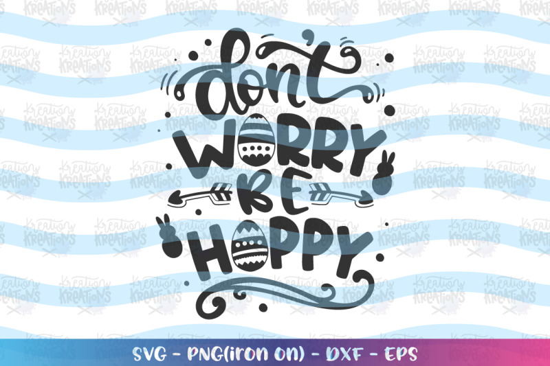 easter-svg-don-039-t-worry-be-hoppy-svg