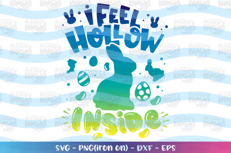 easter-svg-i-feel-hollow-inside-svg-chocolate-bunny-funny