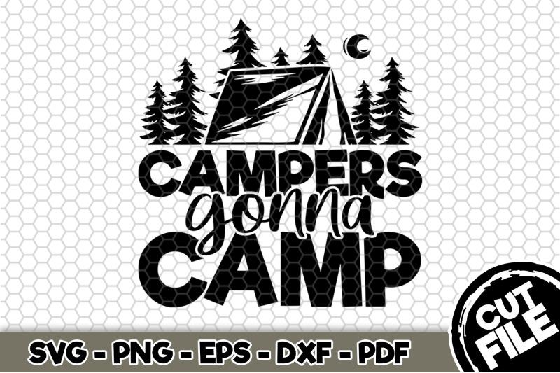 campers-gonna-camp-svg-cut-file-n264