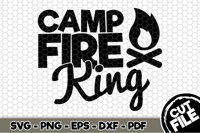 camp-fire-king-svg-cut-file-n266