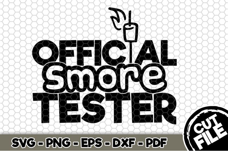 official-smore-tester-svg-cut-file-n269