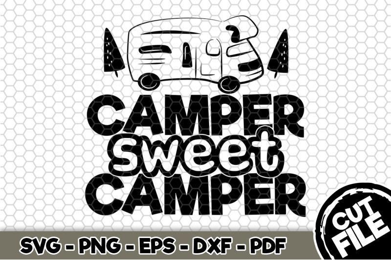 camper-sweet-camper-svg-cut-file-n271