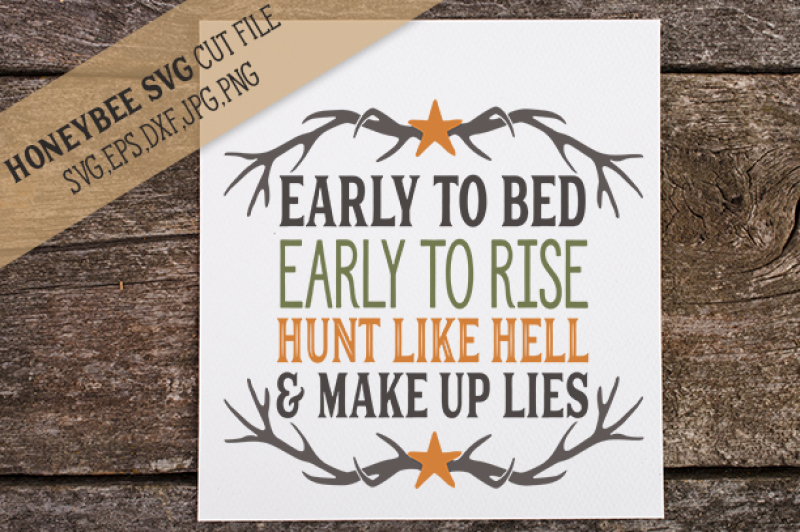 early-to-bed-early-to-rise-hunting-quote