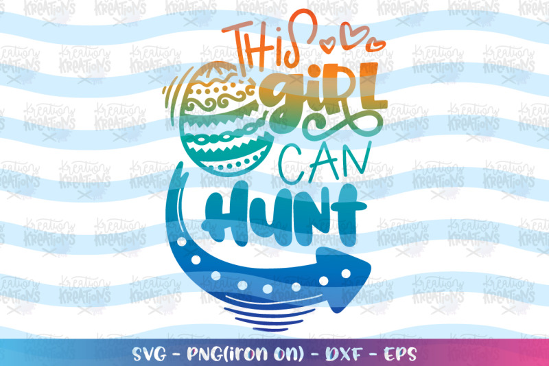 easter-svg-this-girl-can-hunt-svg-easter-eggs