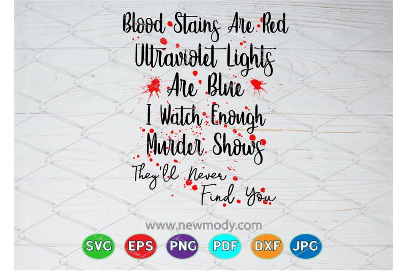 blood-stains-are-red-ultraviolet-lights-are-blue-svg-cut-files-blood