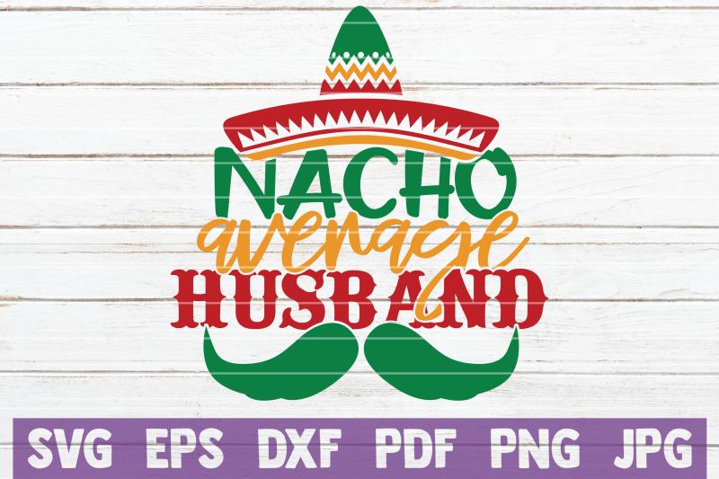nacho-average-husband-svg-cut-file