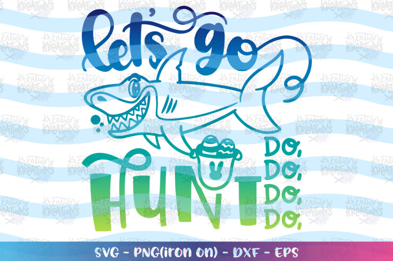 easter-svg-let-039-s-go-hunt-svg-easter-shark-svg-cute